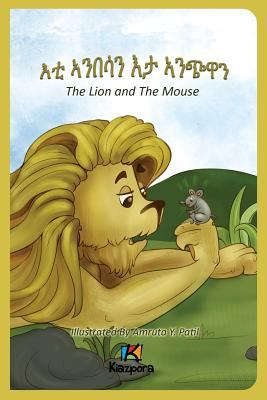 E'Ti Anbesa'n E'Ta Anchiwa - The Lion and the Mouse - Tigrinya Children Book